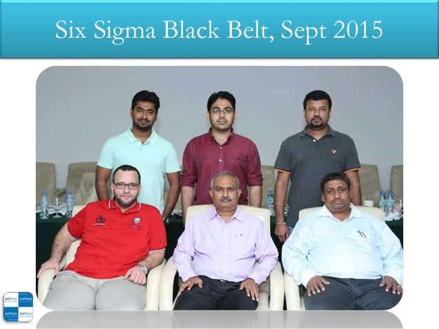 Six Sigma Black Belt, Sept 2015