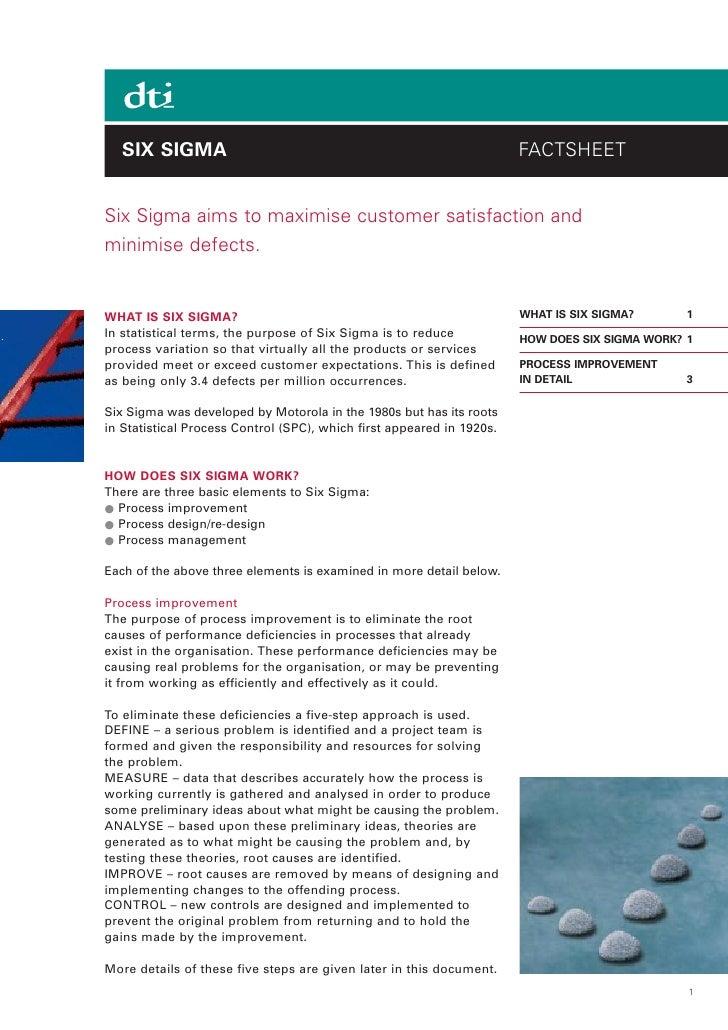 SIX SIGMA                                                           FACTSHEET   Six Sigma aims to maximise customer satisf...