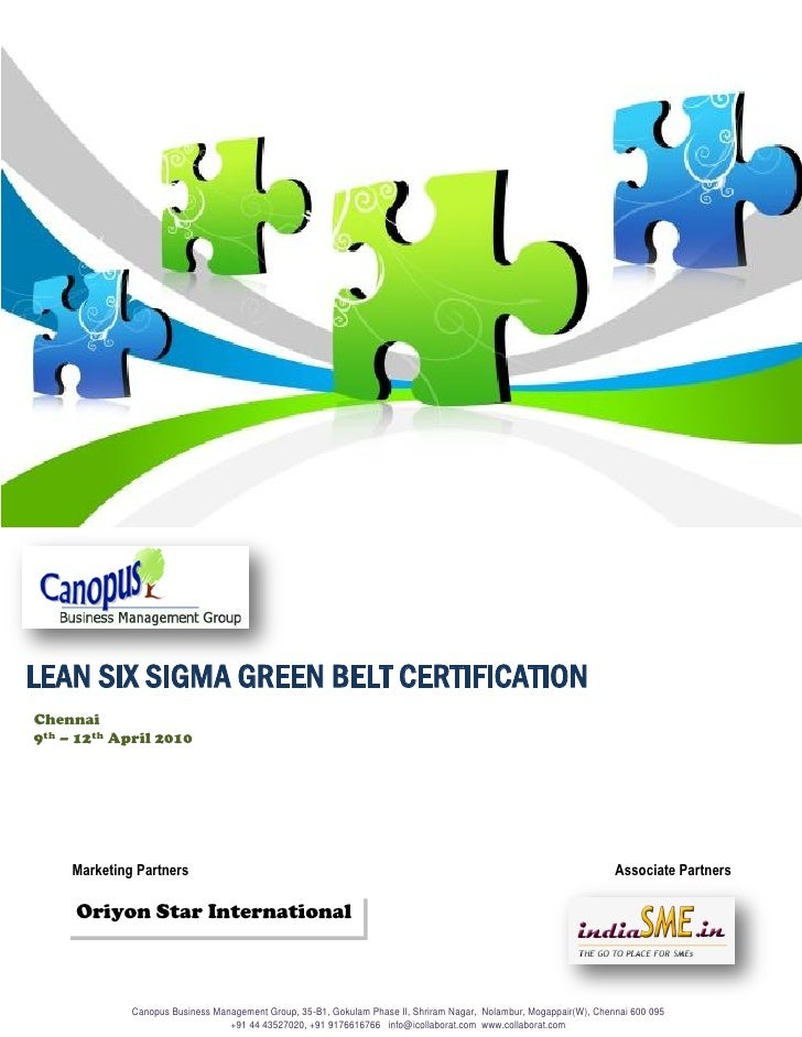 LEAN SIX SIGMA GREEN BELT CERTIFICATION Chennai 9th – 12th April 2010          Marketing Partners                         ...