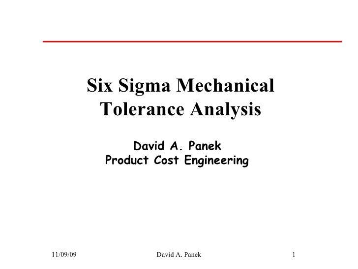 Six Sigma Mechanical Tolerance Analysis 1
