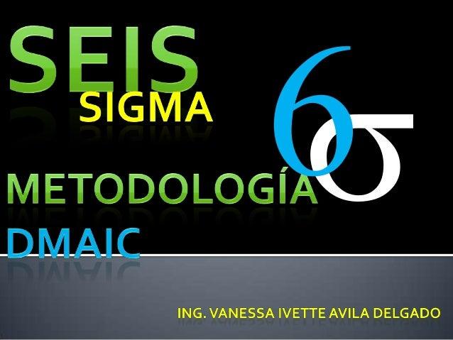 Six sigma tema 2 dmaic