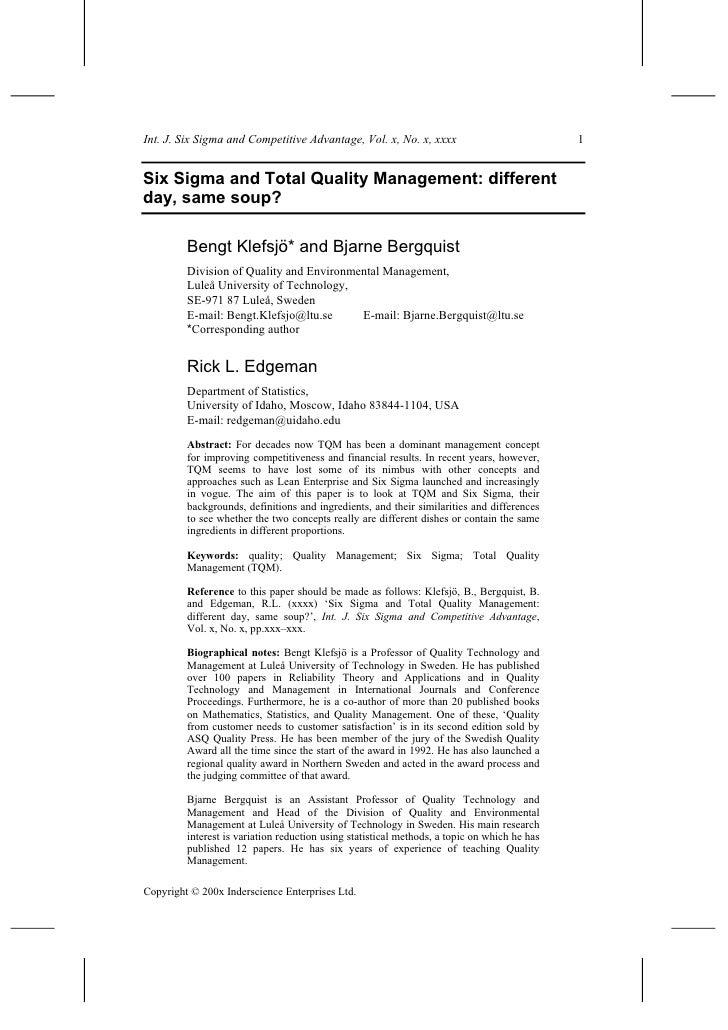 Int. J. Six Sigma and Competitive Advantage, Vol. x, No. x, xxxx                              1   Six Sigma and Total Qual...