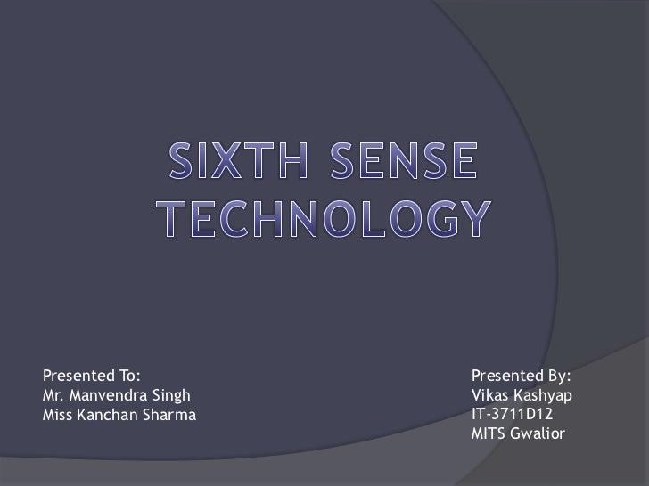 Sixth sense tech. from vikas