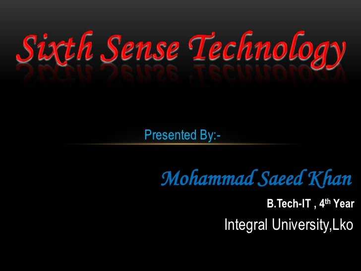Sixth sense technology ..By Mohd Saeed Khan
