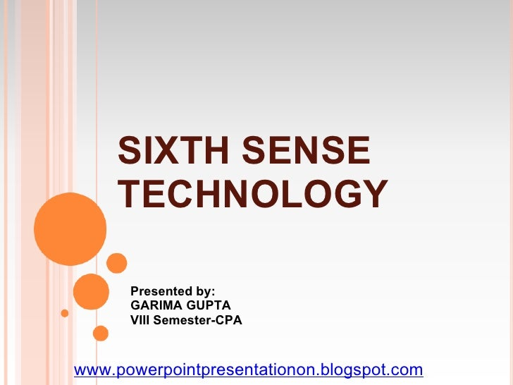paper presentation on sixth sense technology+ppt