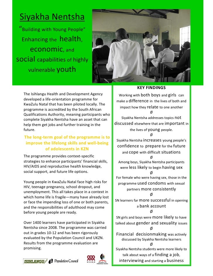 "Siyakha Nentsha  ""Building with Young People""   Enhancing the  health,     economic, and social capabilities of highly    ..."