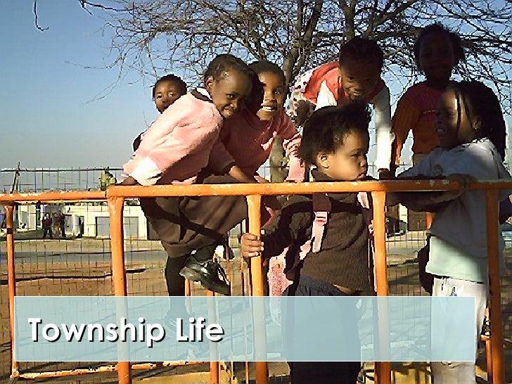 Siyakhula   Township Life