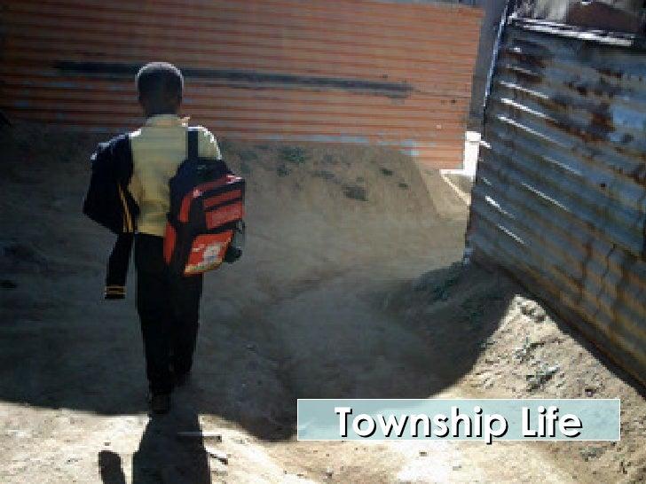 Township Life