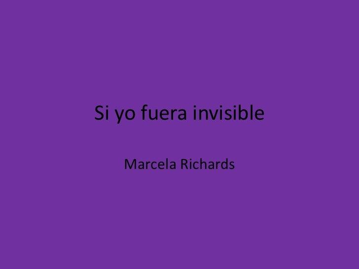 Si yo fuera invisible