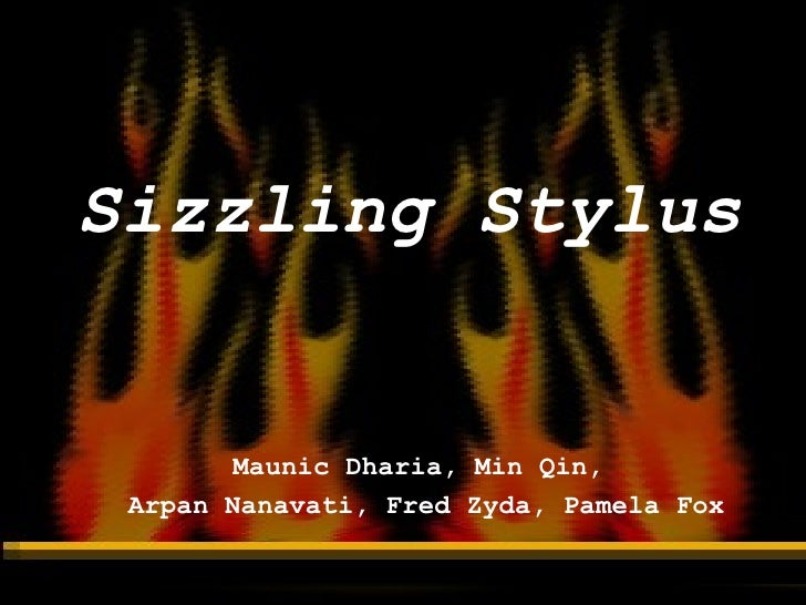 Sizzling Stylus!