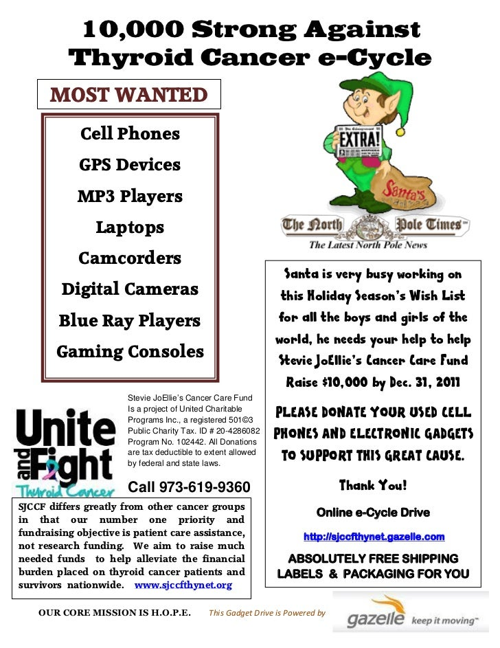 10,000 Strong Against          Thyroid Cancer e-Cycle      MOST WANTED             Cell Phones             GPS Devices    ...