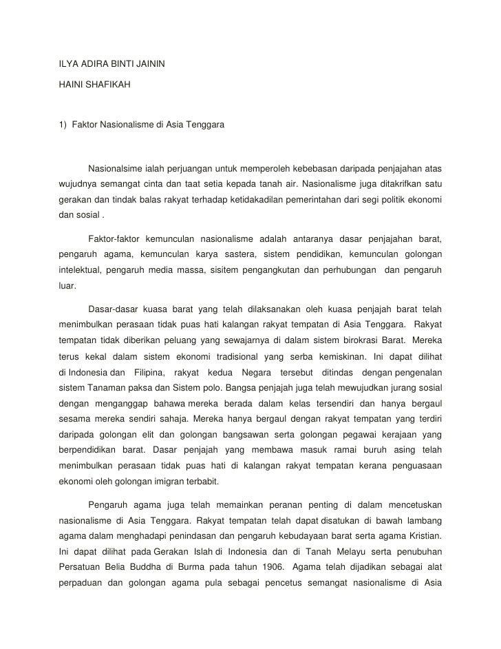 ILYA ADIRA BINTI JAININHAINI SHAFIKAH1) Faktor Nasionalisme di Asia Tenggara        Nasionalsime ialah perjuangan untuk me...