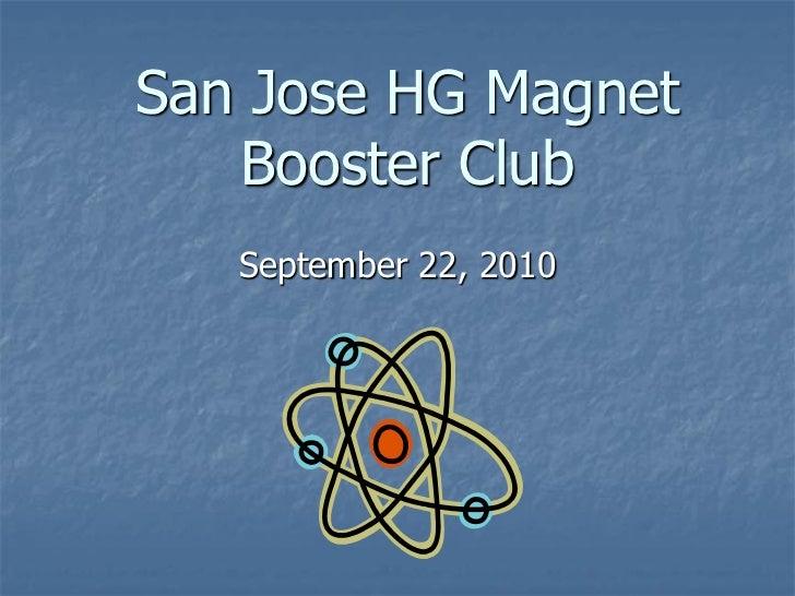 San Jose HG Magnet   Booster Club   September 22, 2010