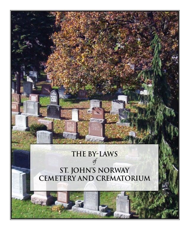 ST. JOHN'S NORWAY CEMETERY AND CREMATORIUM 256 Kingston Road Toronto, Ontario M4L 1S7 416.691.2965 info@stjohnsnorwaycemet...