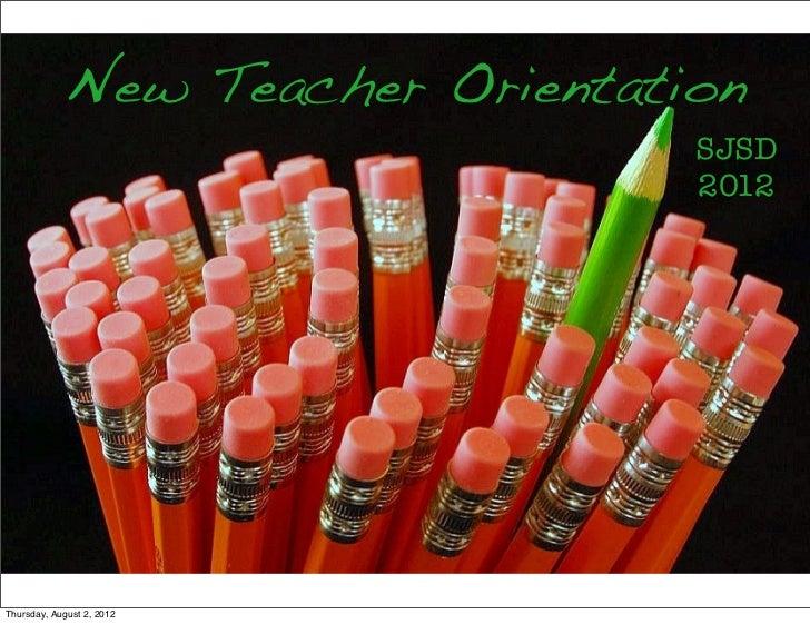 SJSD New Teacher Orientation 2012