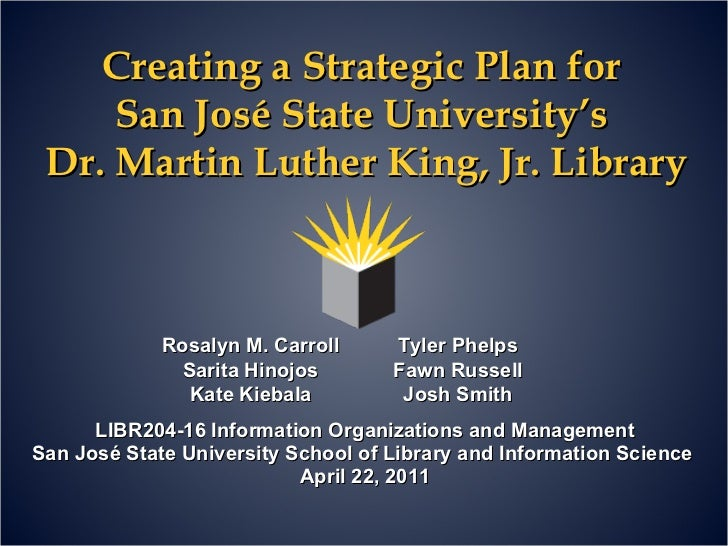 Creating a Strategic Plan for San José State University's Dr. Martin Luther King,