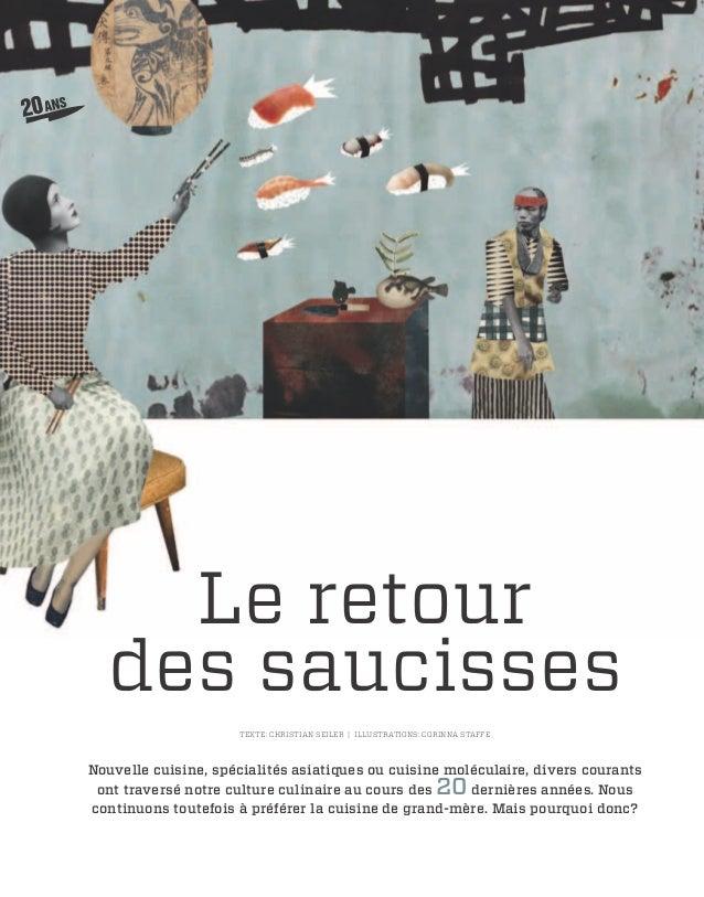 Le retour  des saucisses                     Texte: Christian Seiler   illustrations: Corinna StaffeNouvelle cuisine, spéc...