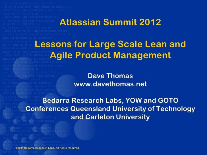 Atlassian Summit 2012              Lessons for Large Scale Lean and                 Agile Product Management              ...