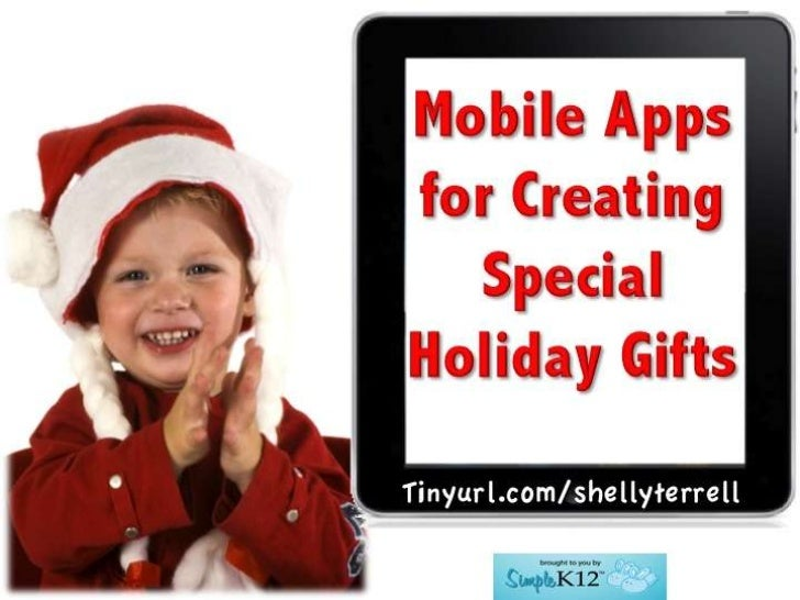 Holiday Apps for Creating Gifts & Learning