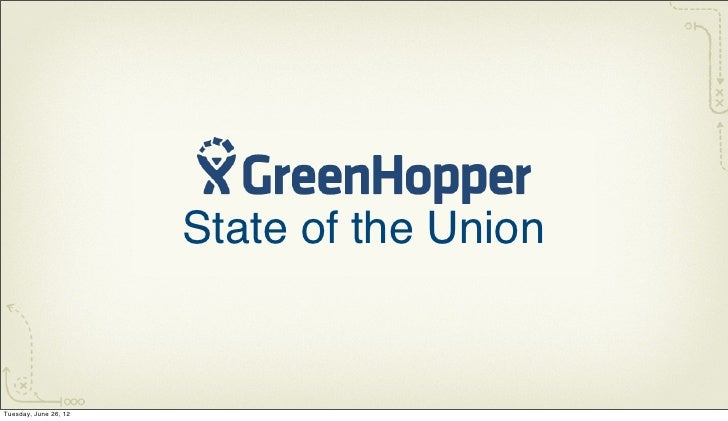GreenHopper State of the Union