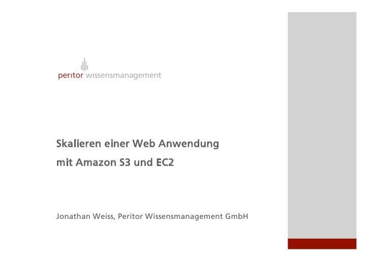 Skalieren einer Web Anwendung mit Amazon S3 und EC2                  Wissensmanagementsystem                       Peritor...