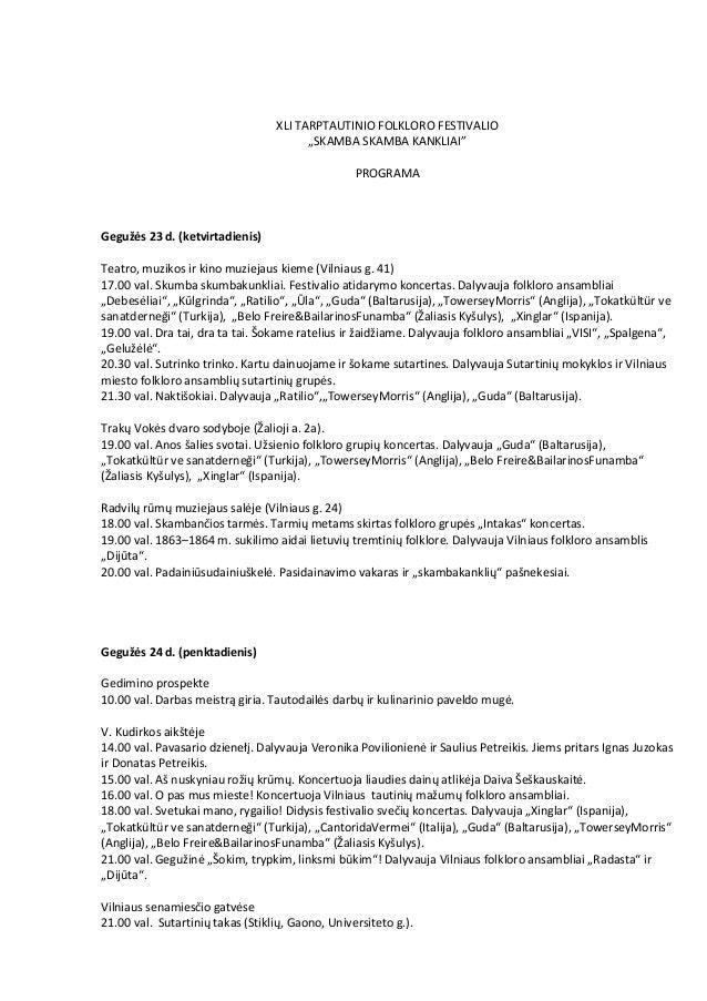 """XLI TARPTAUTINIO FOLKLORO FESTIVALIO""""SKAMBA SKAMBA KANKLIAI""""PROGRAMAGegužės 23 d. (ketvirtadienis)Teatro, muzikos ir kino ..."""
