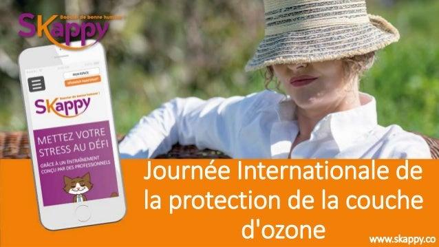 Journée Internationale de la protection de la couche d'ozone www.skappy.co