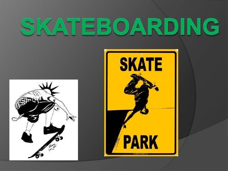 Skateboarding<br />