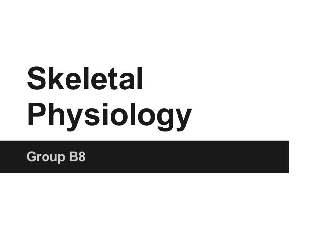 SkeletalPhysiologyGroup B8