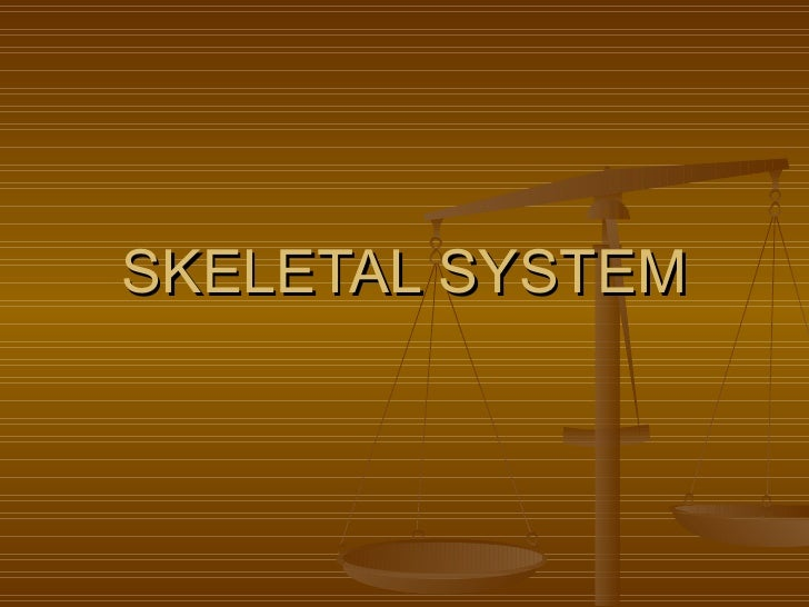 Skeletal Systems