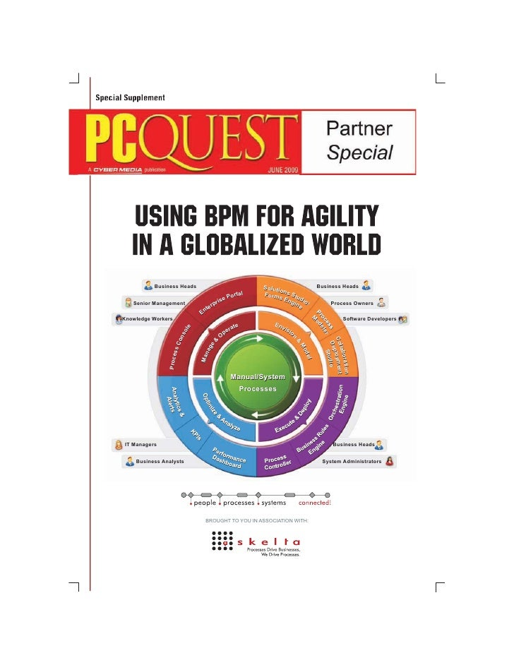 Skelta BPM - For BPM and Advanced Workflow Solutions   Business Process Management (BPM) adoption is increasing world-wide...