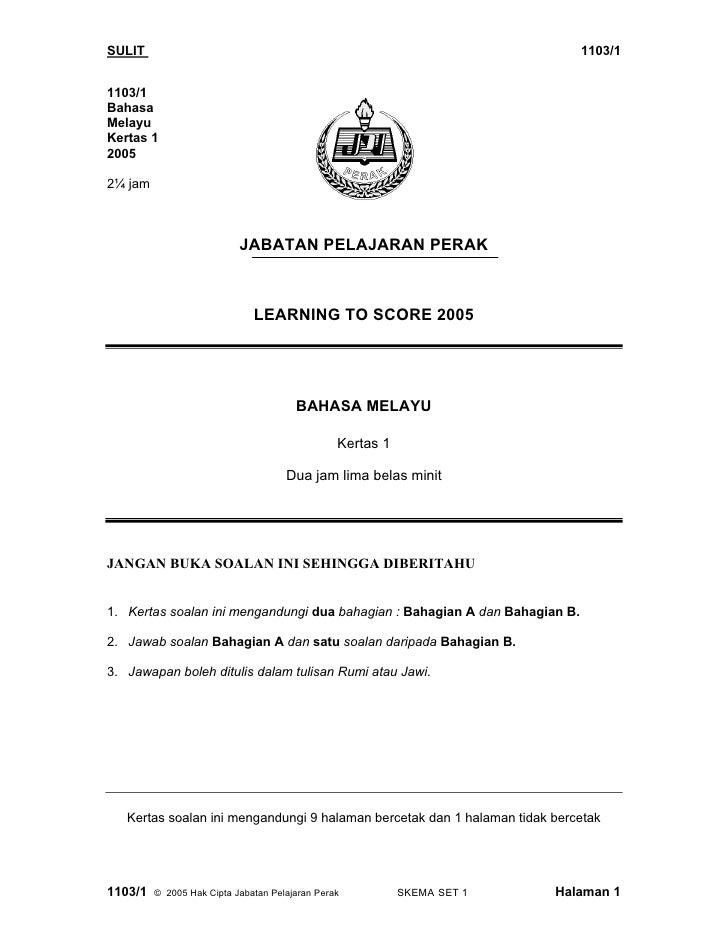 SULIT                                                                        1103/1   1103/1 Bahasa Melayu Kertas 1 2005  ...