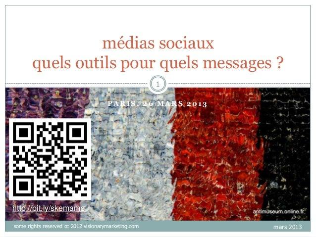 médias sociaux       quels outils pour quels messages ?                                                      1            ...