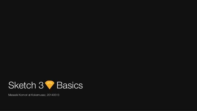 Sketch 3 Basics at kkmsz