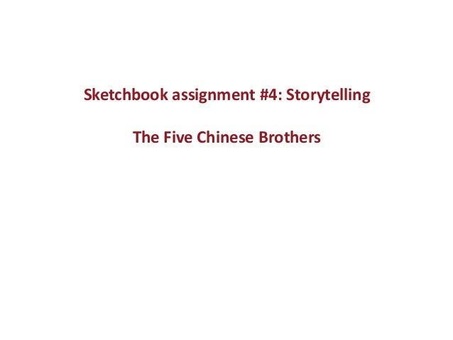 Sketchbook assignment #4: Storytelling The Five Chinese Brothers