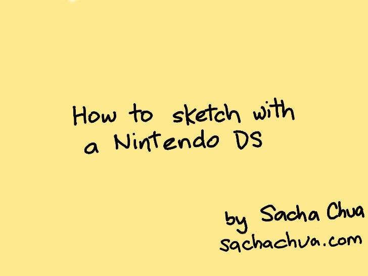 How to sketch with the Nintendo DS