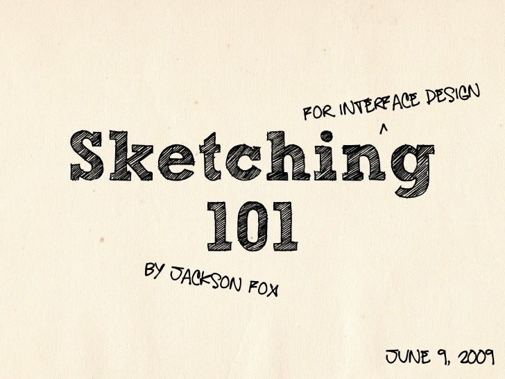 rface design                    F or inte                              ^ Sketching    101  by jack          son Fox       ...