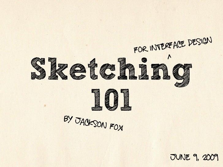 Sketching for Design