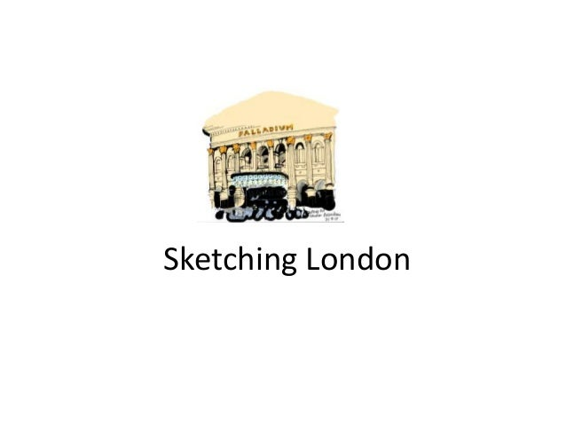 Sketching london