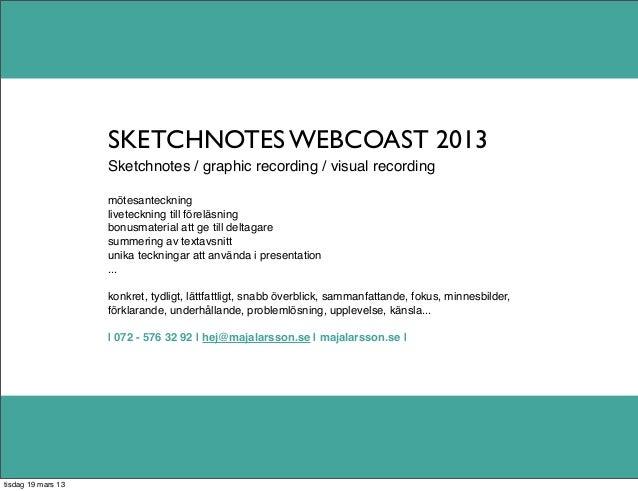 SKETCHNOTES WEBCOAST 2013                    Sketchnotes / graphic recording / visual recording                    mötesan...