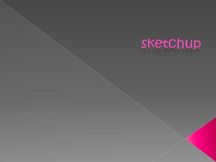 sketchup<br />