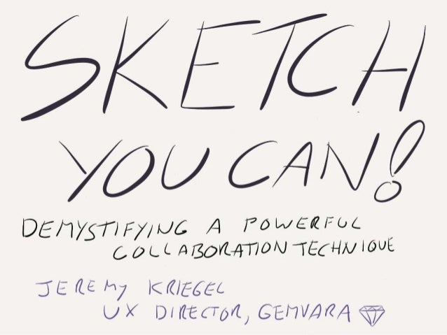 Sketch You Can! (Agile 2013)