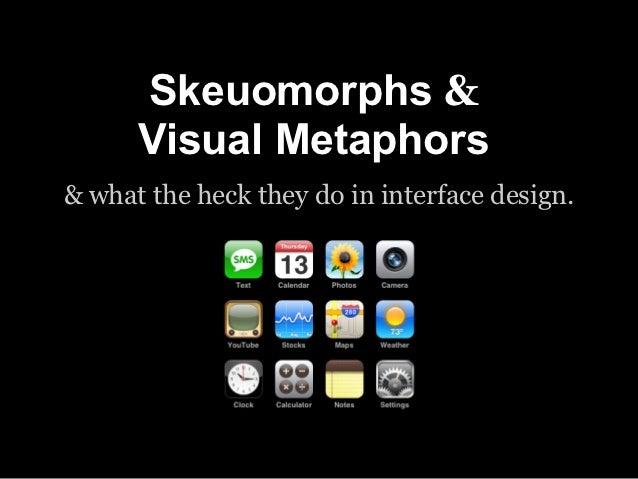 Skeuomorphs & Visual Metaphors in UI Design