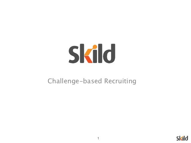 Skild Presents: Challenge-Based Recruiting