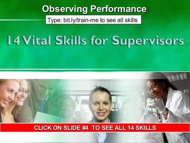 1 Observing PerformanceObserving Performance CLICK ON SLIDE #4 TO SEE ALL 14 SKILLSCLICK ON SLIDE #4 TO SEE ALL 14 SKILLS ...