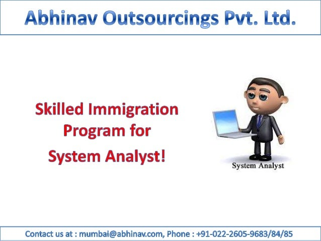 Skilled Immigration Program for System Analyst