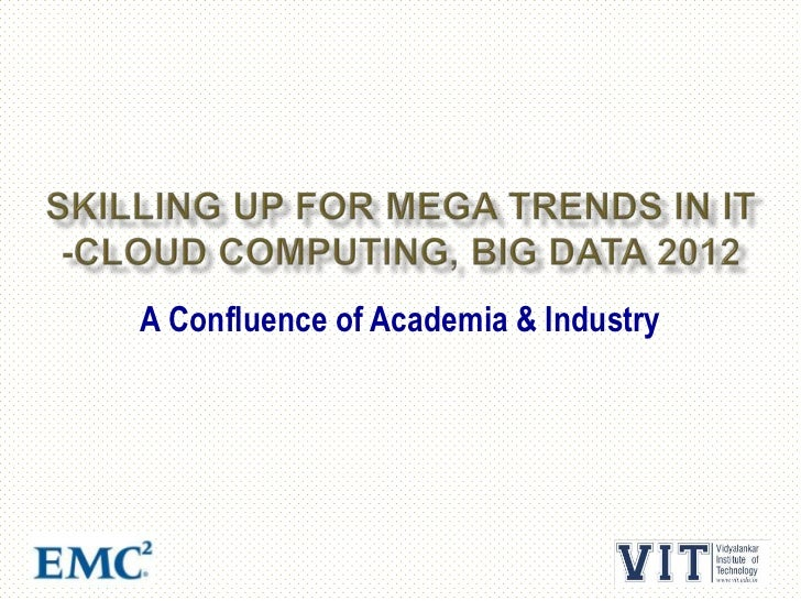 Skilling up for mega trends in it