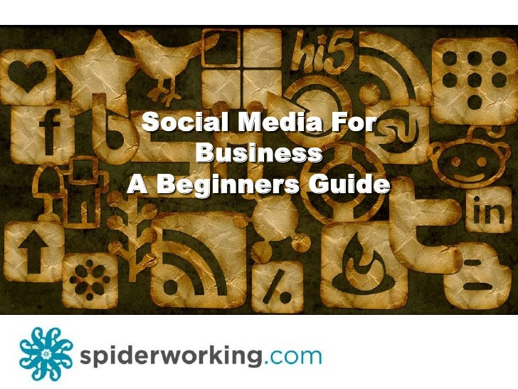 Social Media For Business - A Beginners Guide