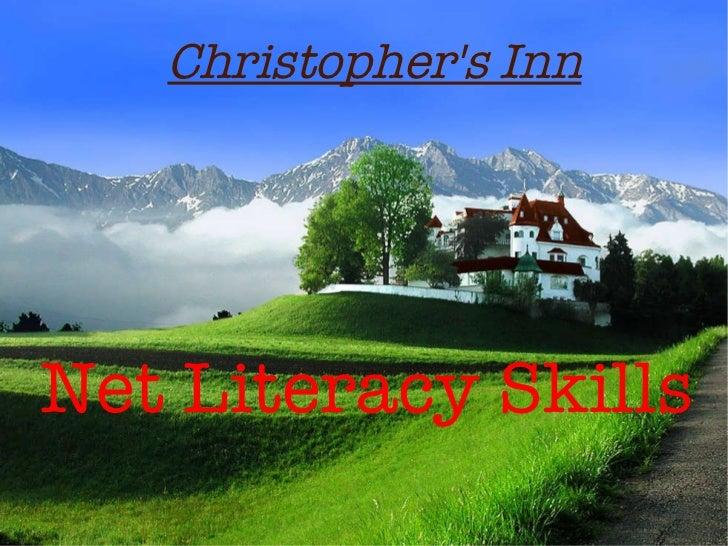 Christopher's Inn Net Literacy Skills