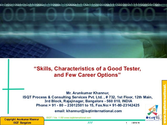 Skills And Characteristics Of A Good Tester And Few